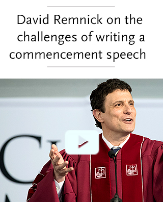 Video: New Yorker editor David Remnick on the challenges of writing a good commencement speech
