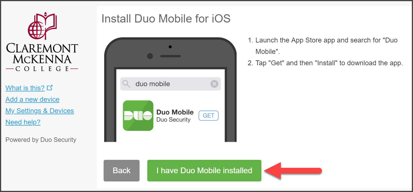 "CMC Duo ""Install Duo Mobile for iOS"" prompt with arrow pointing to ""I have Duo Mobile Installed"""