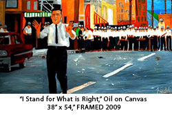 Artwork titled: I Stand for what is Right