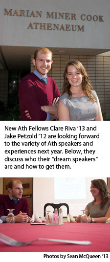 New Ath Fellows Clare Riva '13 and Jake Petzold '12