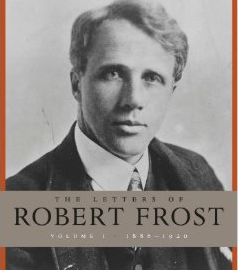 letters of robert frost, volume I