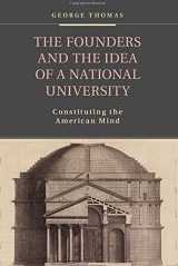 The Founders and the Idea of a National University book cover